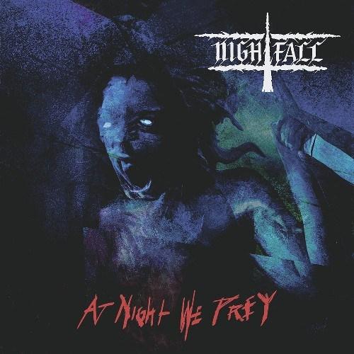 Nightfall альбом «At Night We Prey»